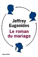 Le Roman du mariage (Littérature étrangère) (French Edition) Kindle Edition