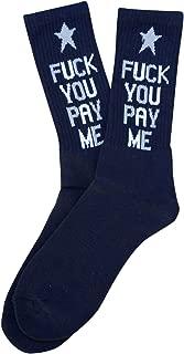 fuck you pay me socks