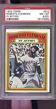 1972 Topps #310 Roberto Clemente In Action NM-MT PSA 8 (OC) Graded Baseball Card