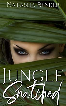 Jungle Snatched: explicit adult erotic short story (English Edition)