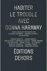 Habiter le trouble avec Donna Haraway Broché