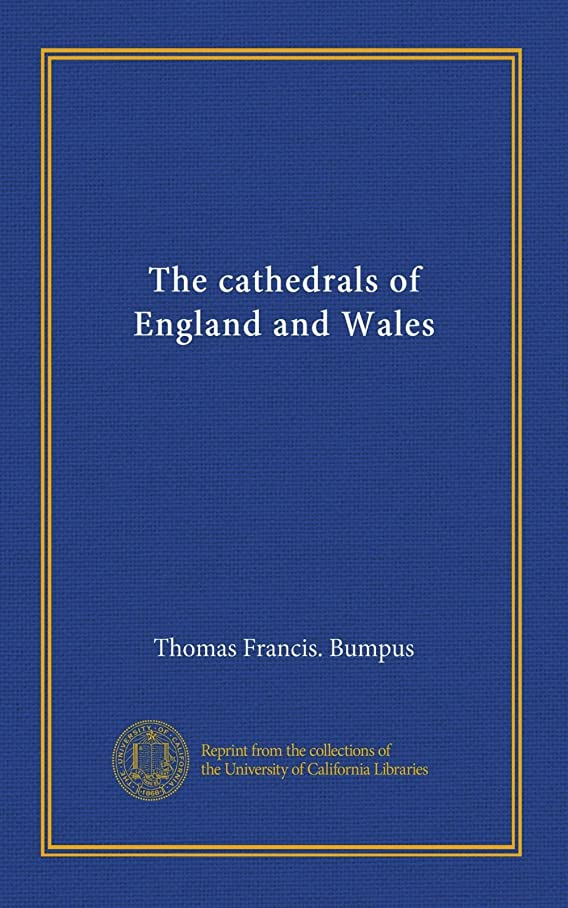 豊かにするランチブルーベルThe cathedrals of England and Wales (v.03)