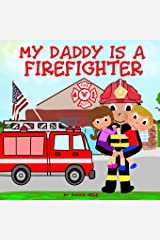 My Daddy is a Firefighter Paperback
