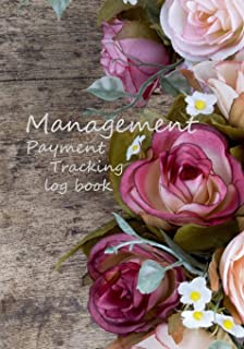 Management Payment Tracking log book: check and debit card log book account payment record tracking checkbook personal  checking ledger finance budget ... Register Debit Card Log Book) (Volume 7)