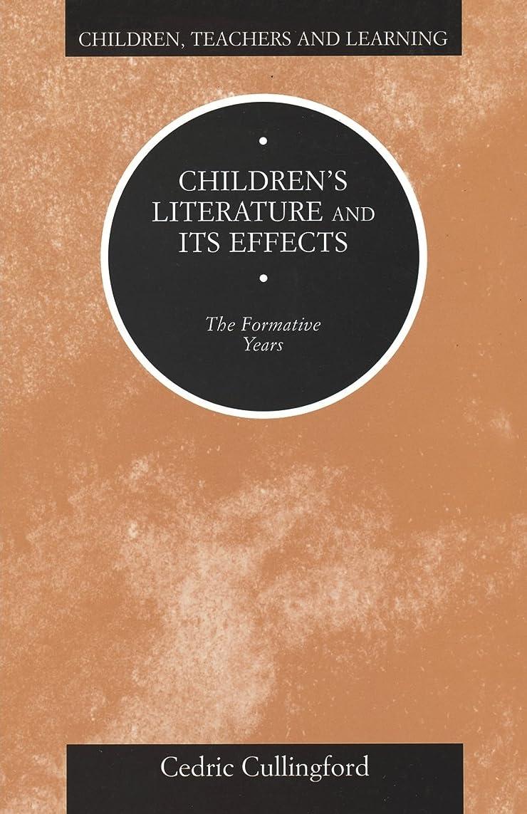 百科事典アパル議会Childrens Literature and Its Effects: The Formative Years (Children, Teachers and Learning)
