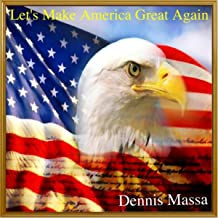 Let's Make America Great Again