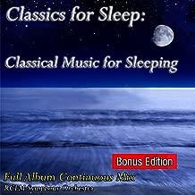 Classics for Sleep: Classical Music for Sleeping