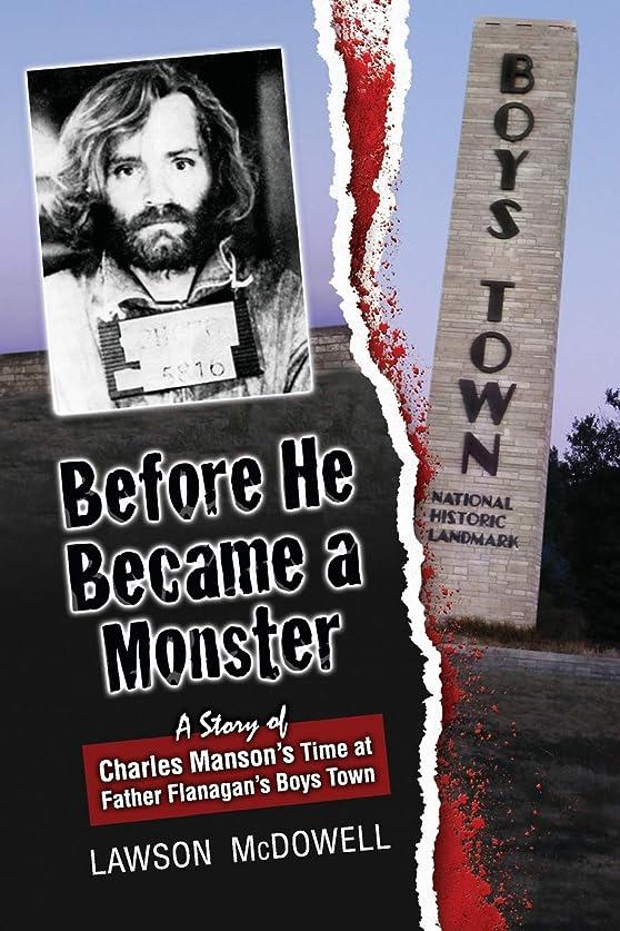 食事を調理する検閲規定Before He Became a Monster: A Story of Charles Manson's Time at Father Flanagan's Boys Town