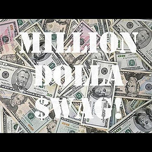 Million Dolla Swag (feat. Ron Gotti & Yung Tae) [Explicit] de ...