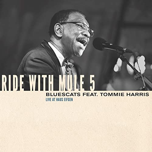 Ride with Mule 5 (feat. Tommie Harris) [Live at Haus Eifgen]