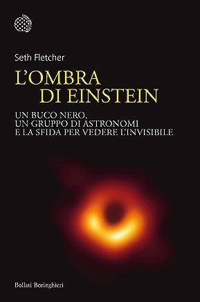 Lombra di Einstein