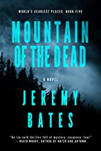 jeremy bates mountain of the dead