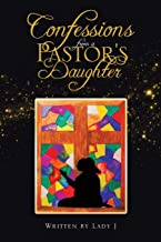 Confessions from a Pastor's Daughter