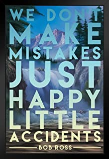 Bob Ross Happy Little Accidents Painting Famous Motivational Inspirational Quote Black Wood Framed Art Poster 14x20