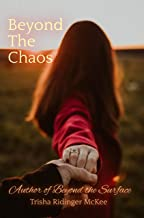 Beyond the Chaos (Beyond Series Book 3)