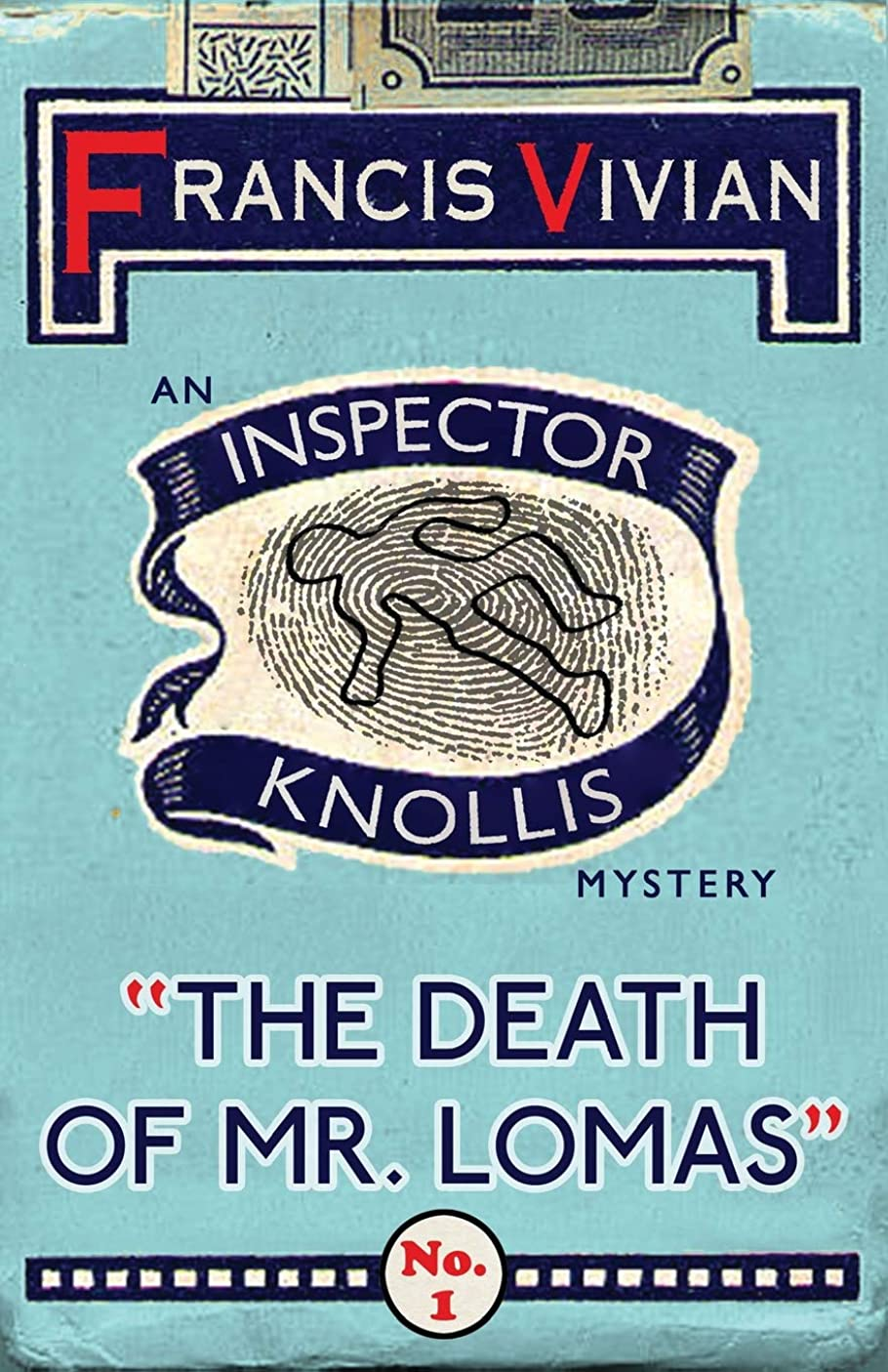 スクレーパーリンスキャンディーThe Death of Mr. Lomas: An Inspector Knollis Mystery (The Inspector Knollis Mysteries)