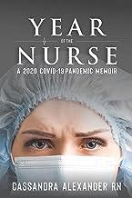Year of the Nurse: A 2020 Covid-19 Pandemic Memoir (English Edition)