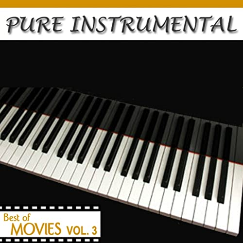 Pure Instrumental: Best of The Movies, Vol  3 by Twilight