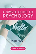 A SIMPLE GUIDE TO PSYCHOLOGY
