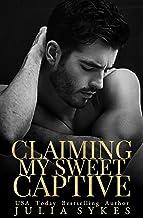 Claiming My Sweet Captive (Captive Series) (English Edition)