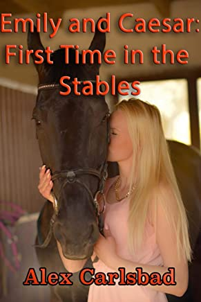 Emily and Caesar: First Time in the Stables (English Edition)