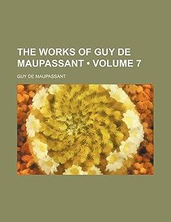 The Works of Guy de Maupassant (Volume 7)