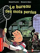 Bureau DES Mots Perdus (PREMIERS ROMANS) (French Edition)