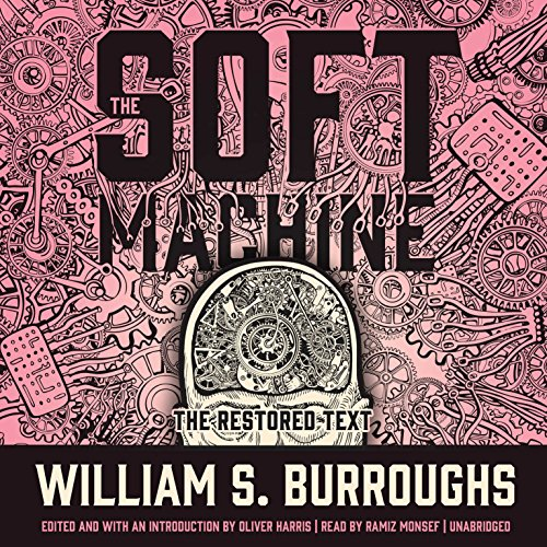 The Soft Machine: The Restored Text cover art