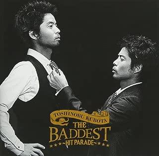 THE BADDEST~Hit Parade~