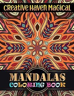 Creative Haven Magical Mandalas Coloring Book: Adult Coloring Book Amazing Mandala Pattern ... Adult Coloring Book Mandala...