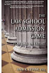 The Law School Admission Game: Play Like an Expert Paperback