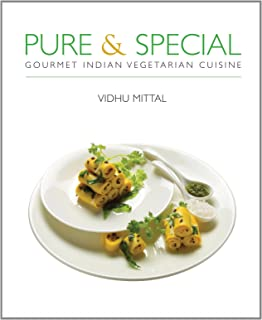 Pure and Special: Gourmet Indian Vegetarian Cuisine
