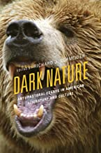 Dark Nature (Ecocritical Theory and Practice)