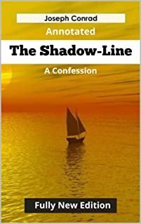 The Shadow-Line (Fully New Annotated Edition) (English Edition)