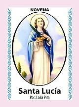 Novena De Santa Lucía Para Ver Bien con los Ojos de Cuerpo, Mente y Espíritu (Corazón Renovado nº 33) (Spanish Edition)