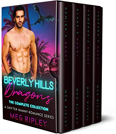 Beverly Hills Dragons: The Complete Collection: A Shifter Nanny Romance Series