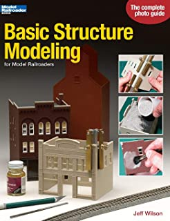 Basic Structure Modeling for Model Railroaders (Model Railroader Books)
