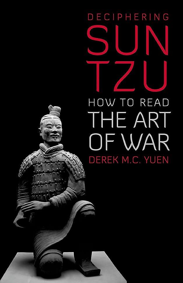 偶然スイッチ長方形Deciphering Sun Tzu: How to Read The Art of War (English Edition)