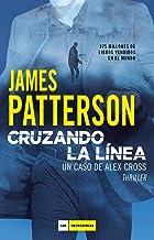 Cruzando la línea (LOS IMPERDIBLES) (Spanish Edition)