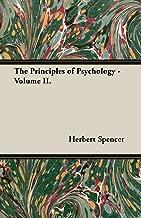 The Principles of Psychology - Volume II.
