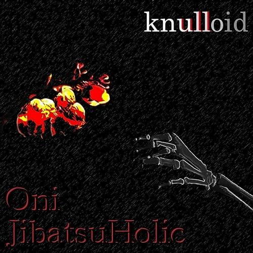 Oni / Jibatsu Holic [Explicit]