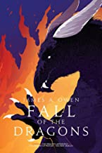 Fall of the Dragons: The Dragon's Apprentice; The Dragons of Winter; The First Dragon (The Age of Dragons Book 3)