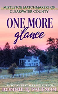 One More Glance: a sweet western romance