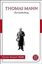 Der Zauberberg: Roman (Thomas Mann, Große kommentierte Frankfurter Ausgabe. Werke, Briefe, Tagebücher) (German Edition)