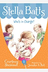 Who's in Charge (Stella Batts Book 5) Kindle Edition