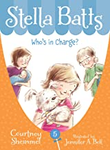 Who's in Charge (Stella Batts Book 5)