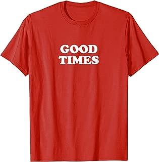 Good Times Shirt Red Vintage Slogan T-Shirt