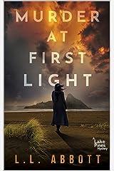 Murder At First Light: A Lake Pines Murder Mystery (A Lake Pines Murder Mystery Series Book 1) Kindle Edition