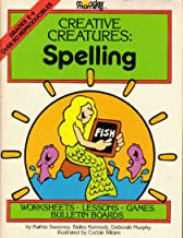 Creative Creatures: Spelling - Worksheets, Lessons, Games, Bulletin Boards - Grades 2-4