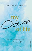MY OCEAN OF LIFE. For all searching souls. For you.